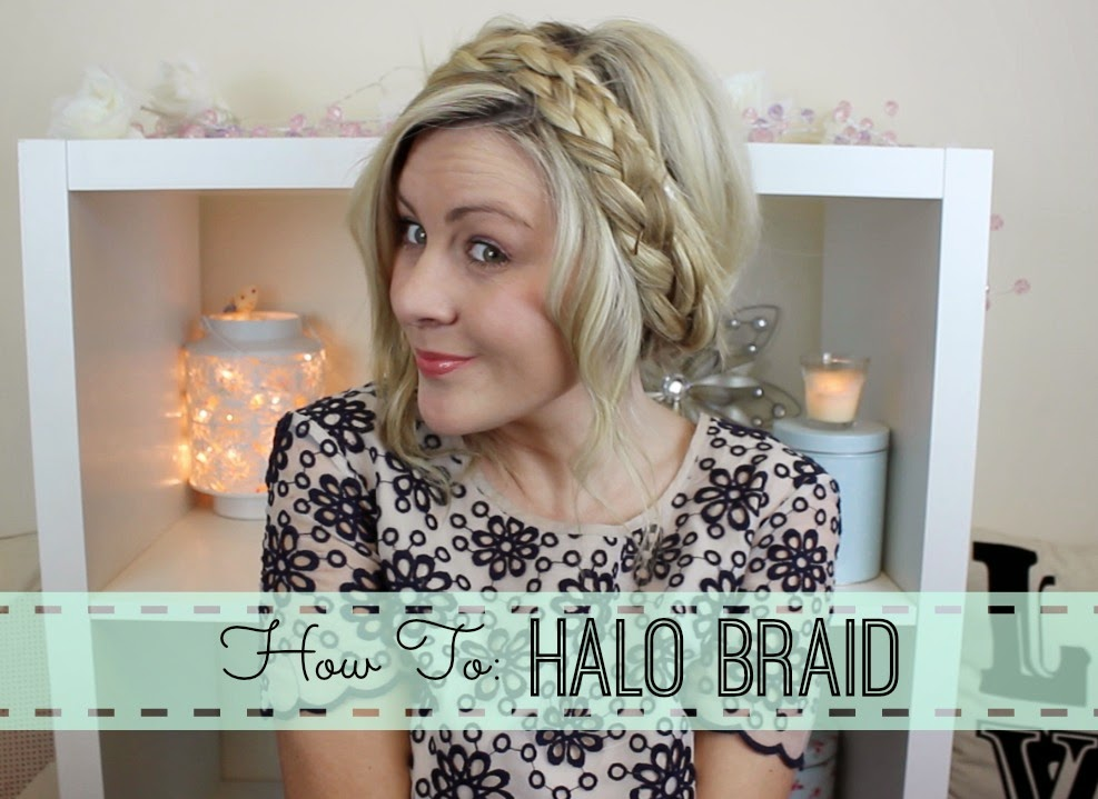 halo braid, milkmaid braid, how to hair, how to halo braid, how to milkmaid braid, youtube, british youtubers, through chelsea's eyes,
