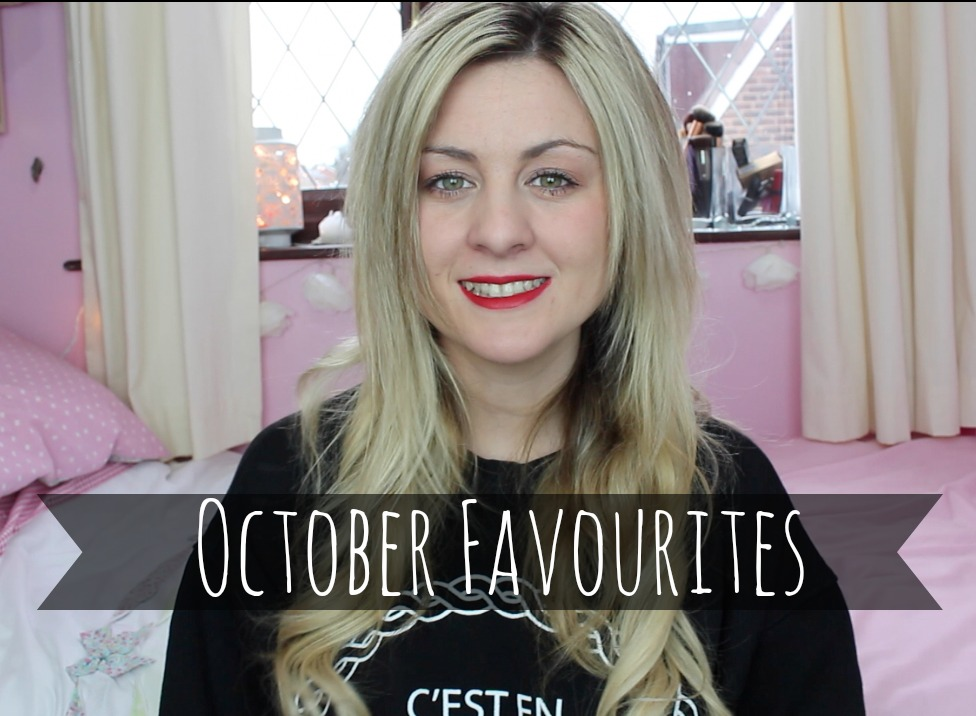 october favourites, october favourites 2014, monthly favourites, favourites, through chelsea's eyes,
