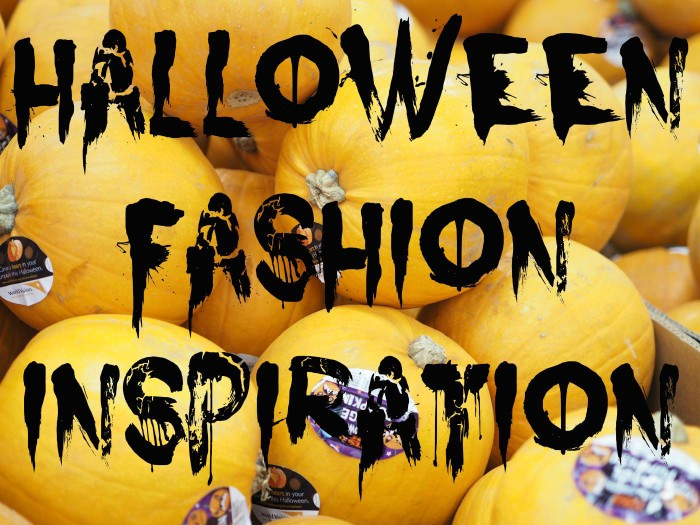 Halloween Fashion Inspiration